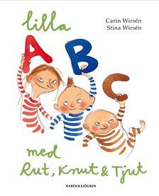 Bara Bokstäver, abc, bok, stina wirsen, carin wirsen, lilla ABC med Rut, knut och Tjut